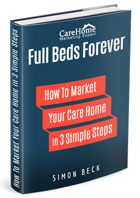 Full Beds Forever - How to market your care home book